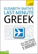 Last-Minute Greek with Audio CD: A Teach Yourself Guide 2nd edition 9780071751490 0071751491