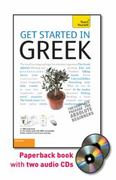 Get Started in Greek with Two Audio CDs: A Teach Yourself Guide 3rd edition 9780071751063 0071751068