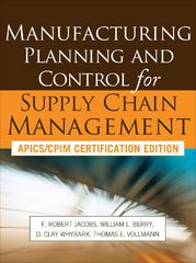 Manufacturing Planning and Control for Supply Chain Management 1st Edition 9780071750318 0071750312
