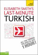 Last-Minute Turkish with Audio CD: A Teach Yourself Guide 2nd edition 9780071751483 0071751483