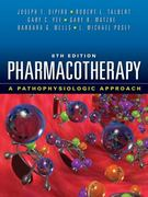 Pharmacotherapy: A Pathophysiologic Approach, Eighth Edition 8th edition 9780071703543 0071703543