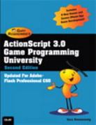 ActionScript 3.0 Game Programming University 2nd Edition 9780789747327 0789747324