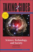 Taking Sides: Clashing Views in Science, Technology, and Society, 8/e Expanded 8th edition 9780073515359 0073515353