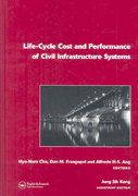Life-Cycle Cost and Performance of Civil Infrastructure Systems 0 9781134124176 1134124171