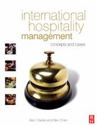 International Hospitality Management 1st edition 9780750666756 0750666757