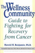 Wellness Community Guide to Fighting for Recovery from Cancer 0 9780874777949 0874777941