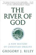 The River of God 1st Edition 9780060669805 0060669802