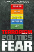 Terrorism and the Politics of Fear 1st Edition 9780759112513 0759112517
