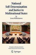 National Self-Determination and Justice in Multinational States 1st edition 9789400701250 940070125X