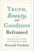 Truth, Beauty, and Goodness Reframed 0 9780465021925 0465021921