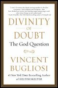 Divinity of Doubt 1st edition 9781593156299 1593156294