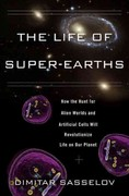 The Life of Super-Earths 1st Edition 9780465021932 046502193X