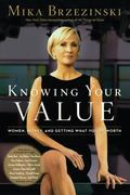 Knowing Your Value 1st Edition 9781602861343 160286134X