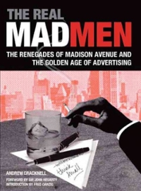 The Real Mad Men 1st Edition 9780762440900 0762440902