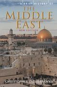 A Brief History of the Middle East 0 9780762441020 076244102X