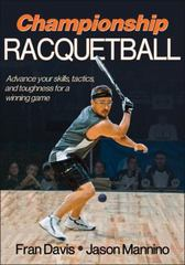 Championship Racquetball 1st Edition 9780736089791 0736089799