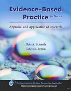 Evidence-Based Practice For Nurses: Appraisal And Application Of Research 1st Edition 9780763798758 0763798754