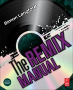 The Remix Manual 1st Edition 9780240814599 0240814592