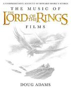 The Music of the Lord of the Rings Films 1st Edition 9780739071571 0739071572