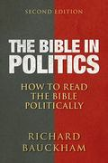 The Bible in Politics, Second Edition 2nd Edition 9780664237080 0664237088