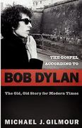 The Gospel according to Bob Dylan 0 9780664232078 0664232078