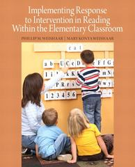 Implementing Response to Intervention in Reading Within the Elementary Classroom 1st Edition 9780133000078 0133000079