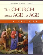 The Church from Age to Age 1st Edition 9780758626462 0758626460