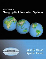 Introductory Geographic Information Systems 1st edition 9780321885357 032188535X