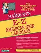 E-Z American Sign Language 3rd Edition 9780764144585 0764144588