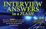 Interview Answers in a Flash 2nd Edition 9780764145940 0764145940