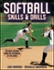 Softball Skills and Drills