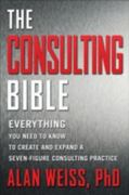 The Consulting Bible 1st Edition 9780470928080 0470928085