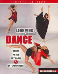 Learning about Dance 6th Edition 9780757577093 0757577091
