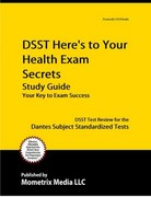 DSST Here's to Your Health Exam Secrets Study Guide 1st Edition 9781609716370 160971637X