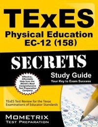 TExES Physical Education EC-12 (158) Secrets Study Guide 1st Edition 9781610729611 1610729617