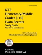 ICTS Elementary/Middle Grades (110) Exam Secrets Study Guide 1st Edition 9781609718930 1609718933