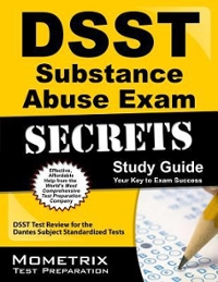 DSST Substance Abuse Exam Secrets Study Guide 1st Edition 9781609716578 1609716574