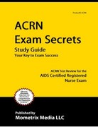 ACRN Exam Secrets Study Guide 0 9781609710552 160971055X