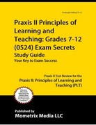 Praxis II Principles of Learning and Teaching Grades 7-12 (0624) Exam Secrets 1st Edition 9781610727181 1610727185