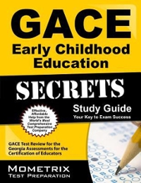 GACE Early Childhood Education Secrets Study Guide 1st Edition 9781609717841 1609717848