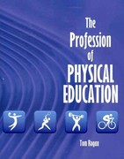 The Profession of Physical Education 1st Edition 9780757576751 0757576753