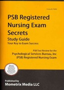 PSB Registered Nursing Exam Secrets Study Guide 1st Edition 9781610727969 1610727967