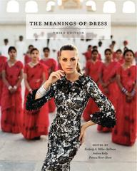The Meanings of Dress 3rd edition 9781609012786 160901278X