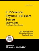 ICTS Science Physics (116) Exam Secrets Study Guide 0 9781609719500 1609719506