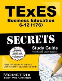 TExES Business Education 6-12 (176) Secrets Study Guide 1st Edition 9781610729031 161072903X