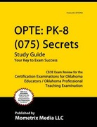 OPTE PK-8 (075) Secrets Study Guide 1st Edition 9781610724005 1610724003