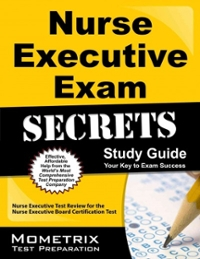 Nurse Executive Exam Secrets Study Guide 1st Edition 9781610723305 1610723309