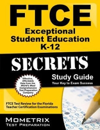 FTCE Exceptional Student Education K-12 Secrets Study Guide 1st Edition 9781609717230 1609717236