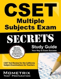 CSET Multiple Subjects Exam Secrets Study Guide 1st Edition 9781609715694 1609715691