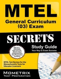 MTEL General Curriculum (03) Exam Secrets Study Guide 1st Edition 9781610720472 1610720474